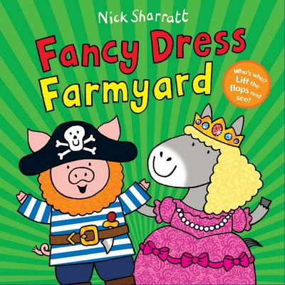 Fancy Dress Farmyard by Nick Sharratt