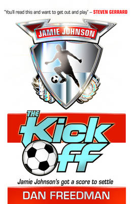 Kick Off by Dan Freedman