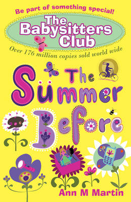 The Babysitters' Club: The Summer Before by Ann M. Martin