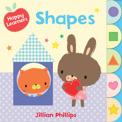 Happy Learners : Shapes by Jillian Phillips