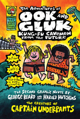 Cover for The Adventures of Ook and Gluk, Kung-fu Cavemen from the Future by Dav Pilkey