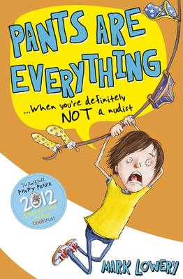 Cover for Pants Are Everything by Mark Lowery