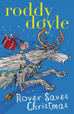 Rover Saves Christmas by Roddy Doyle