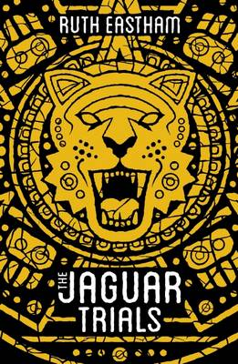 Jaguar Trials by Ruth Eastham