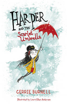 Harper and the Scarlet Umbrella by Cerrie Burnell