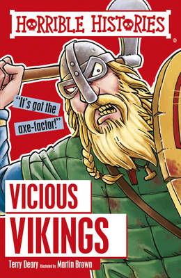 Vicious Vikings by Terry Deary, Martin Brown