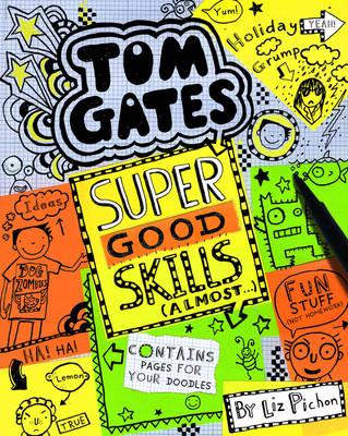 Super Good Skills (Almost...) by Liz Pichon