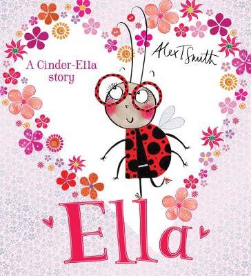 Cover for Ella by Alex T. Smith