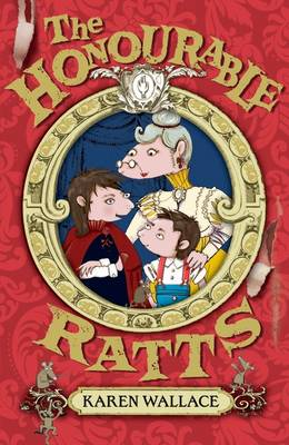Cover for The Honourable Ratts by Karen Wallace