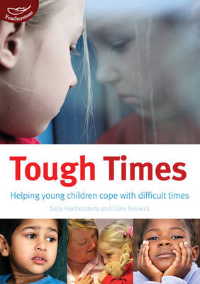 Tough Times by Clare Beswick, Sally Featherstone