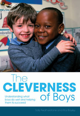 The Cleverness of Boys by Ros Bayley, Sally Featherstone