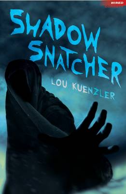 Cover for Shadow Snatcher by Lou Kuenzler
