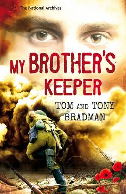 My Brother's Keeper by Tom Bradman, Tony Bradman