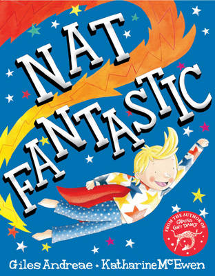 Nat Fantastic by Giles Andreae