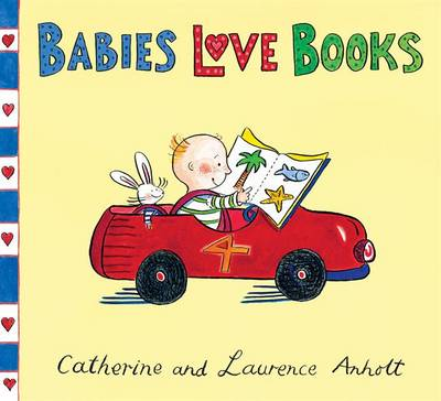 Cover for Babies Love Books by Laurence Anholt