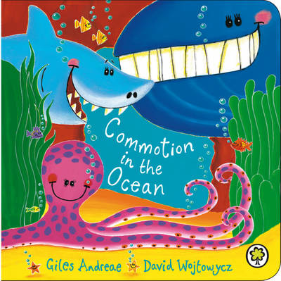 Commotion in the Ocean (Board Book) by Giles Andreae