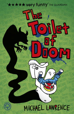 Jiggy McCue: The Toilet Of Doom by Michael Lawrence