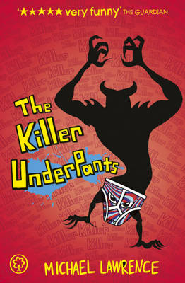 Jiggy McCue: The Killer Underpants by Michael Lawrence