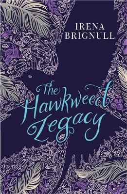 Cover for The Hawkweed Legacy by Irena Brignull