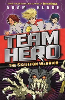 The Skeleton Warrior by Adam Blade
