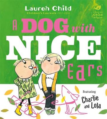 Cover for A Dog With Nice Ears by Lauren Child