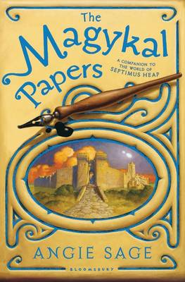 Septimus Heap: The Magykal Papers by Angie Sage