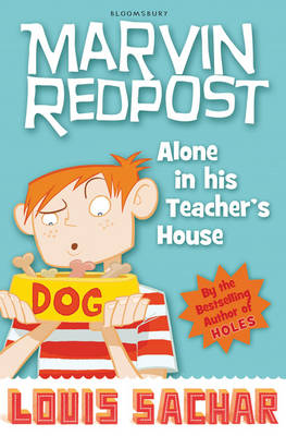 Marvin Redpost 4: Alone in His Teacher's House by Louis Sachar