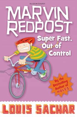 Marvin Redpost 7: Super Fast, Out of Control! by Louis Sachar