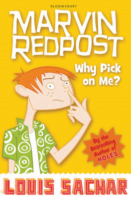 Marvin Redpost 2: Why Pick on Me? by Louis Sachar