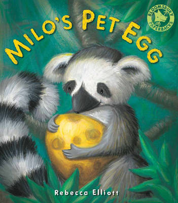 Milo's Pet Egg by Rebecca Elliott