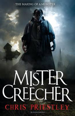 Cover for Mister Creecher by Chris Priestley