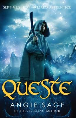 Septimus Heap 4: Queste by Angie Sage