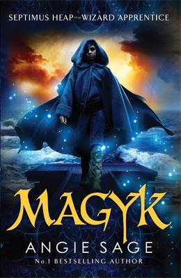Septimus Heap 1: Magyk by Angie Sage