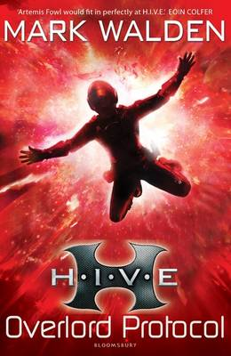 HIVE 2: The Overlord Protocol by Mark Walden