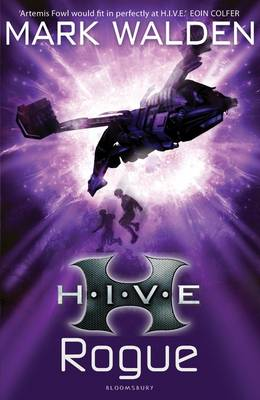 HIVE 5: Rogue by Mark Walden