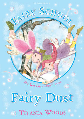 Glitterwings Academy, Fairy Dust by Titania Woods