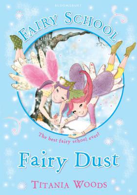 Glitterwings Academy, Fairy Dust by Titania Woods