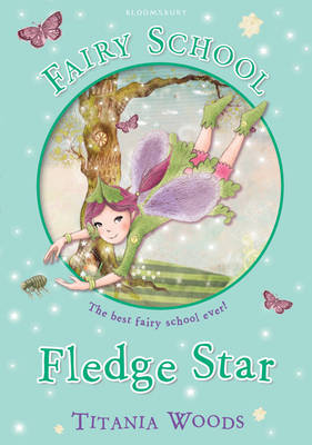 Glitterwings Academy, Fledge Star by Titania Woods