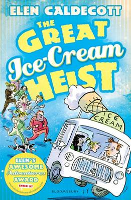 Cover for The Great Ice-Cream Heist by Elen Caldecott