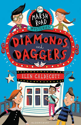 Cover for Marsh Road Mysteries: Diamonds and Daggers by Elen Caldecott