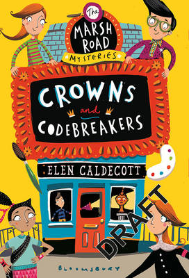 Cover for Crowns and Codebreakers by Elen Caldecott