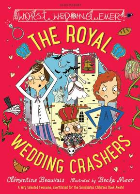 The Royal Wedding Crashers by Clementine Beauvais