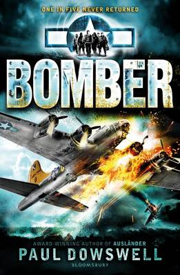 Cover for Bomber by Paul Dowswell