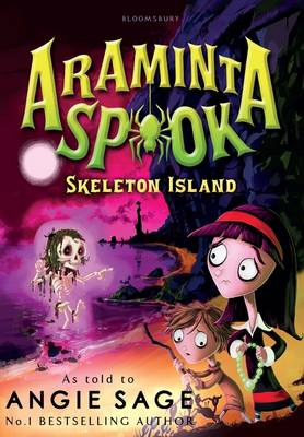 Araminta Spook: Skeleton Island by Angie Sage