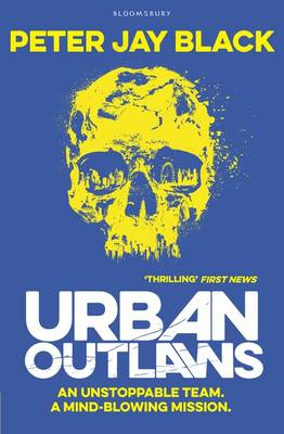 Urban Outlaws by Peter Jay Black