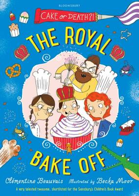 Cover for The Royal Bake off by Clementine Beauvais