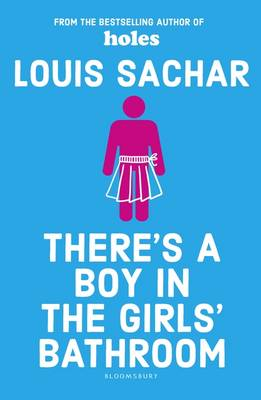 Cover for There's a Boy in the Girls' Bathroom by Louis Sachar