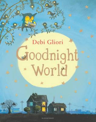 Cover for Goodnight World by Debi Gliori