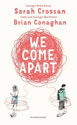 We Come Apart by Sarah Crossan, Brian Conaghan