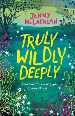 Cover for Truly, Wildly, Deeply by Jenny McLachlan